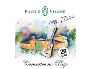 Sábado 26 de julio en Pazo de Vilane: concierto del grupo Égloga