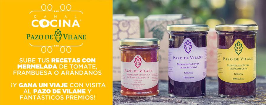 Sube tus recetas a www.canalcocina.es con mermelada de tomate, frambuesa o arándano y gana un viaje al Pazo de Vilane