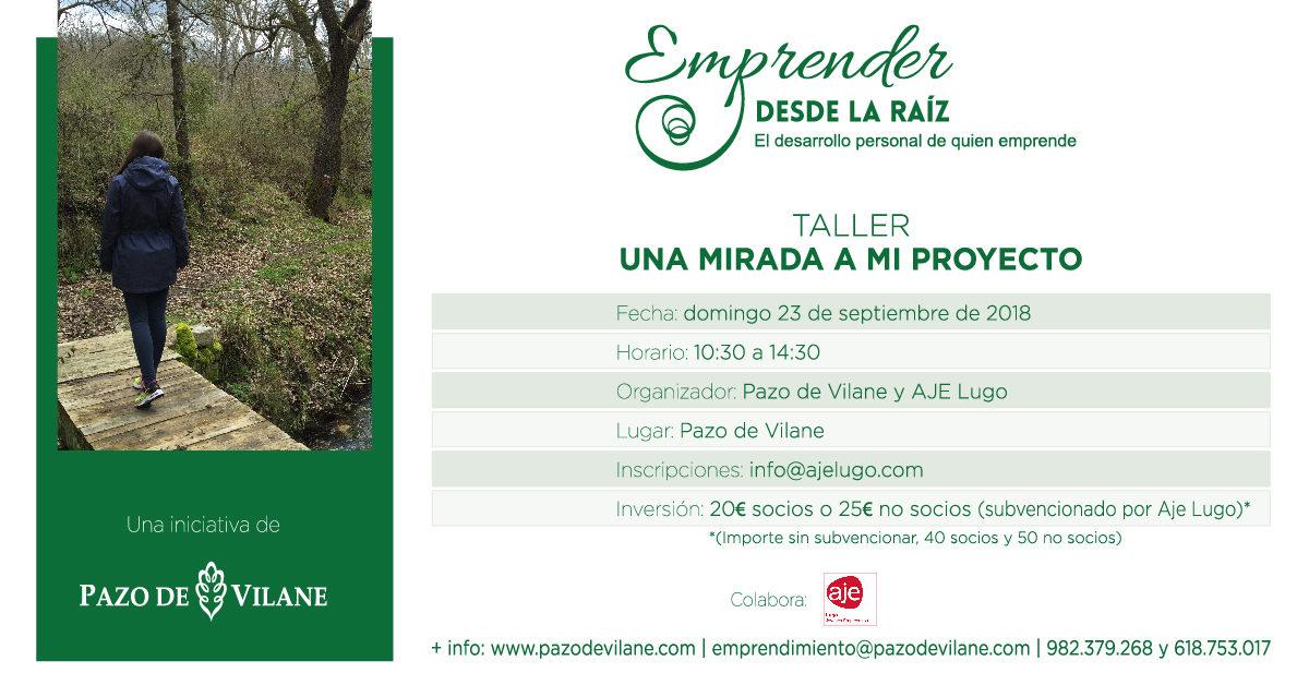 """23 de septiembre: taller """"Una mirada a mi proyecto"""" en el Pazo de Vilane"""