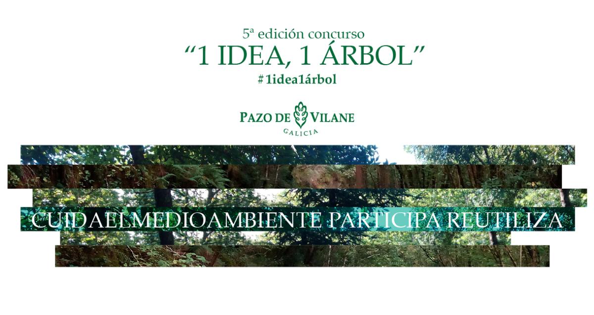 Pazo de Vilane lanza la 5º edición de 1 idea, 1 árbol